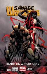 Download Savage Wolverine Vol.2 - Hands on a Dead Body
