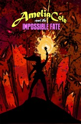 Download Amelia Cole and the Impossible Fate #06