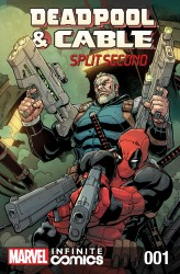 Deadpool & Cable - Split Second Infinite Comic #01