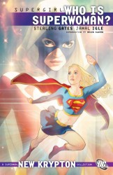 Supergirl Vol.6 - Who is Superwoman