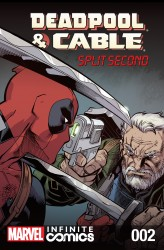 Deadpool & Cable - Split Second Infinite Comic #02
