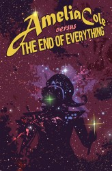 Amelia Cole - The End of Everything #1