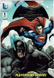 Batman v Superman - Dawn of Justice #1 - Playground Heroes