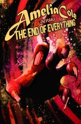 Amelia Cole versus the End of Everything #03
