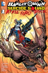 Harley Quinn & The Suicide Squad April Fools' Special #1