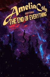 Amelia Cole versus the End of Everything #04