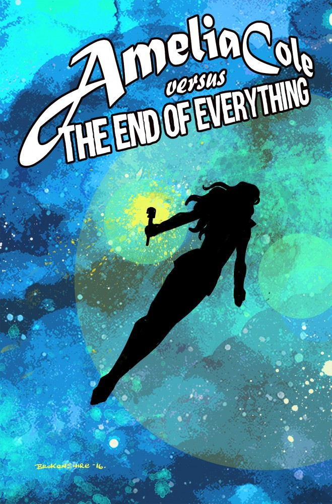 Amelia Cole versus the End of Everything #06