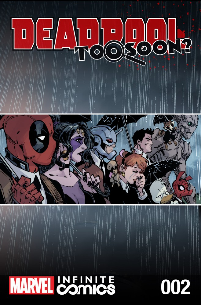 Deadpool - Too Soon Infinite Comic #2