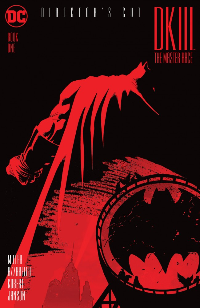 Dark Knight III - The Master Race Book One - Director's Cut #1