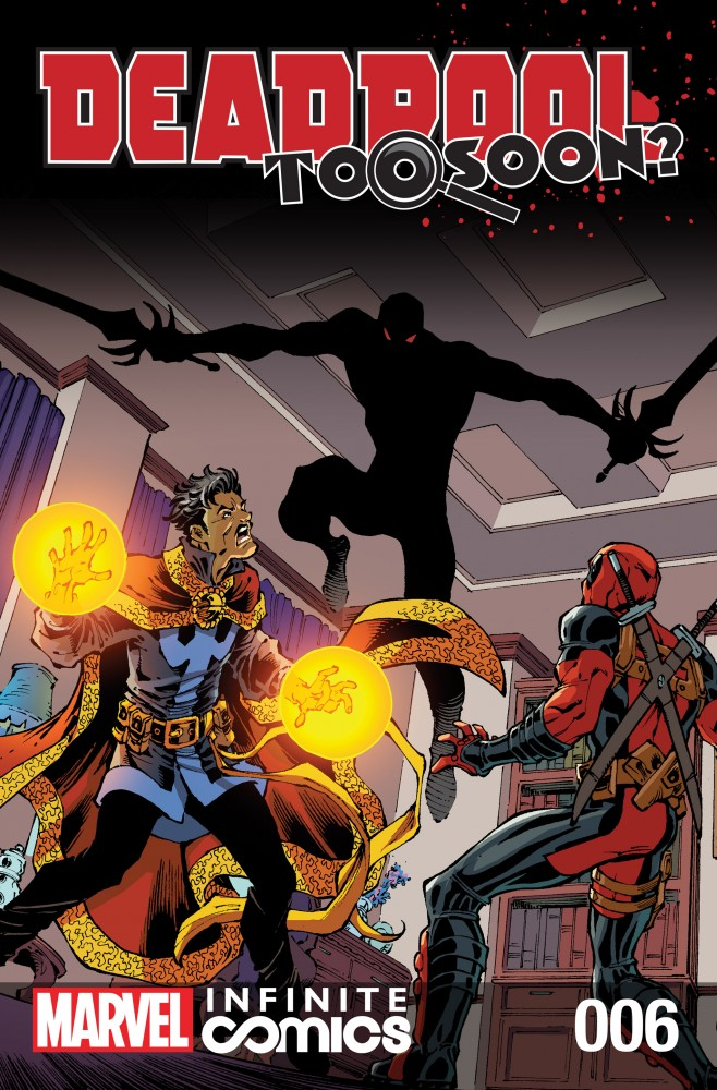 Deadpool - Too Soon Infinite Comic #6