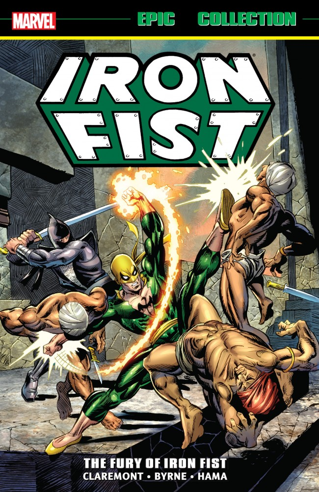 Iron Fist Epic Collection - The Fury Of Iron Fist