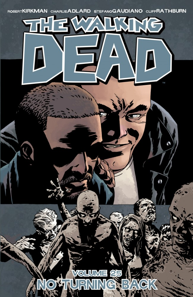 The Walking Dead Vol.25 - No Turning Back