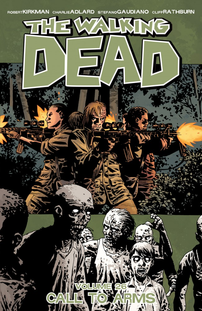 The Walking Dead Vol.26 - Call To Arms
