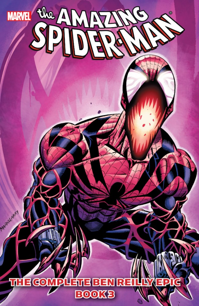 The Amazing Spider-Man - The Complete Ben Reilly Epic, Book 3