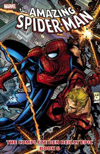 The Amazing Spider-Man - The Complete Ben Reilly Epic, Book 6