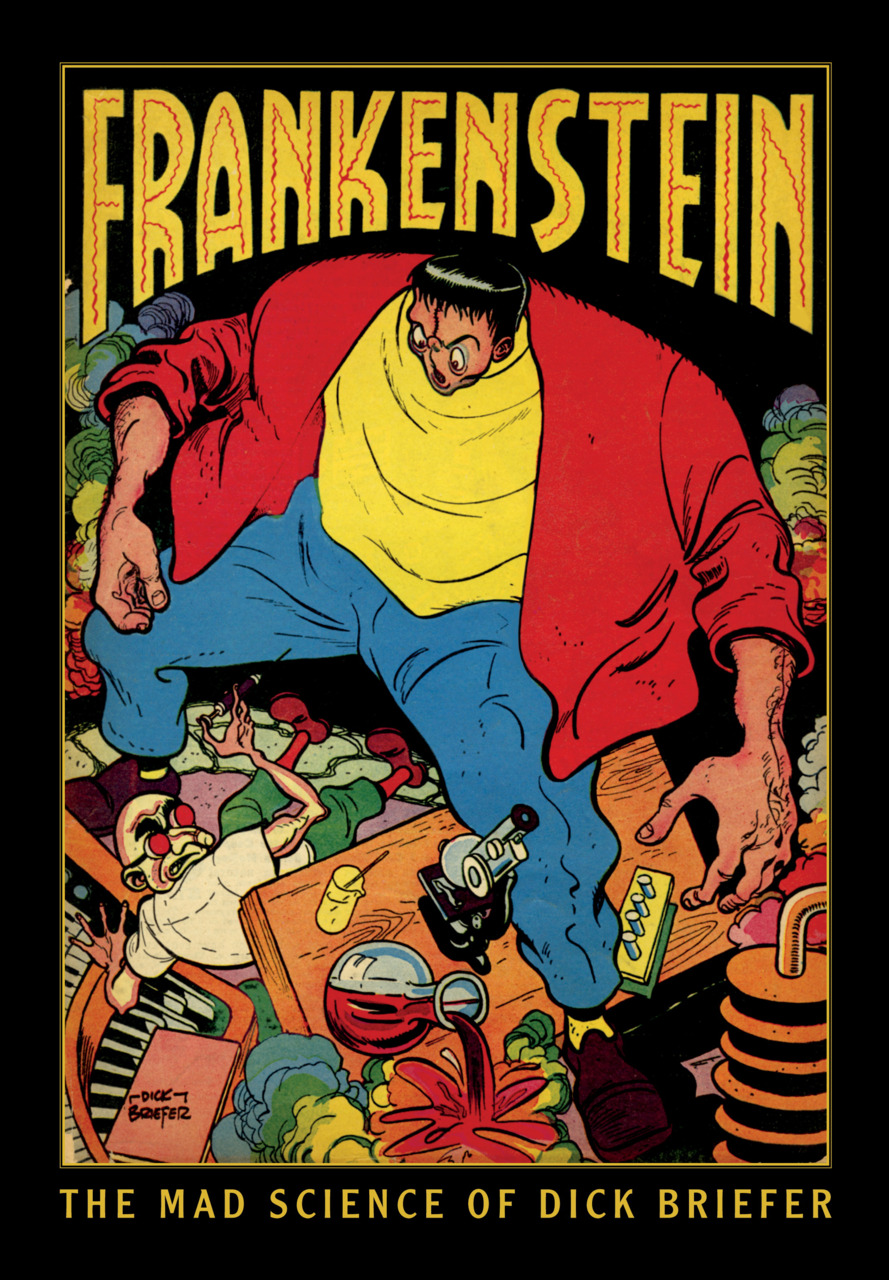 Frankenstein - The Mad Science of Dick Briefer #1 - HC