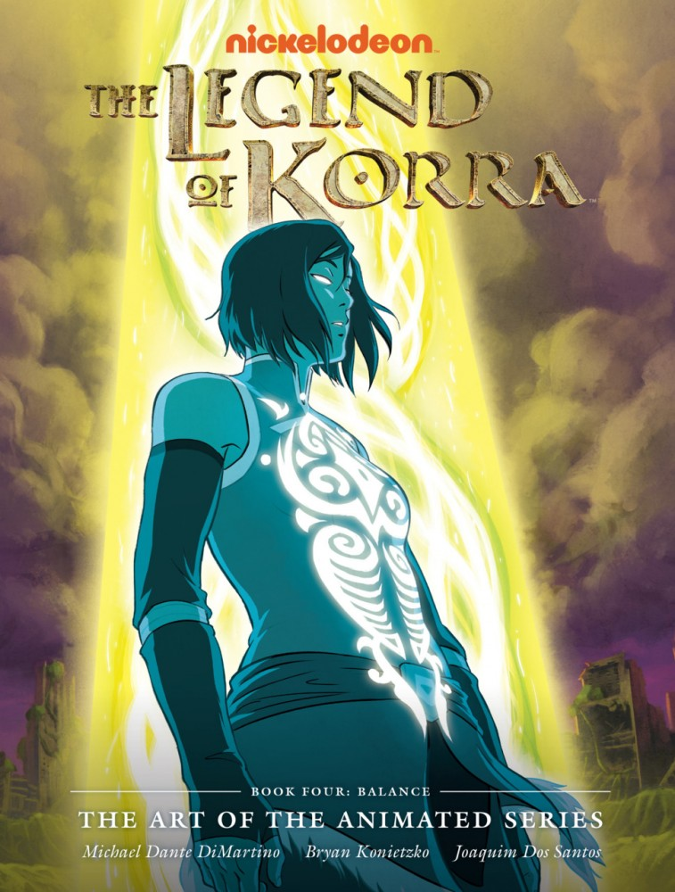 The Legend of Korra - The Art of the Animated Series - Book 4 - Balance
