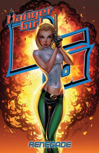 Danger Girl - Renegade #1 - TPB