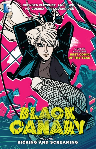 Black Canary Vol.1 - Kicking and Screaming