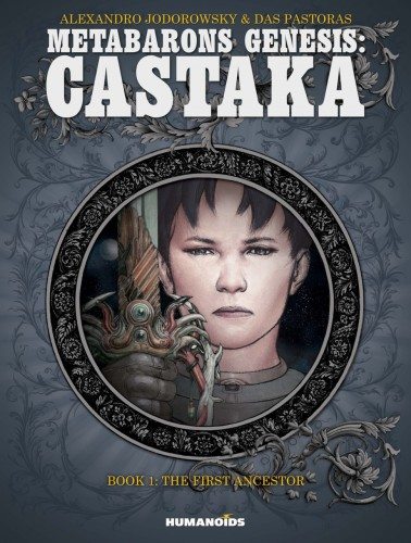 Metabarons Genesis - Castaka Vol.1 - The First Ancestor