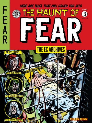 The EC Archives - The Haunt of Fear Vol.3