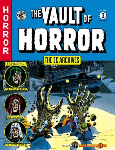 The EC Archives - The Vault of Horror Vol.3