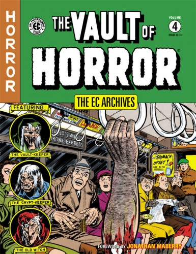 The EC Archives - The Vault of Horror Vol.4