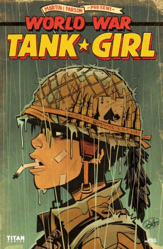 Tank Girl - World War Tank Girl #1