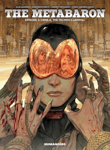 The Metabaron Vol.3 - Orne-8, The Techno-Cardinal