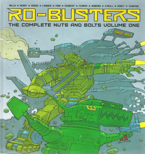 Ro-Busters - The Complete Nuts and Bolts Vol.1