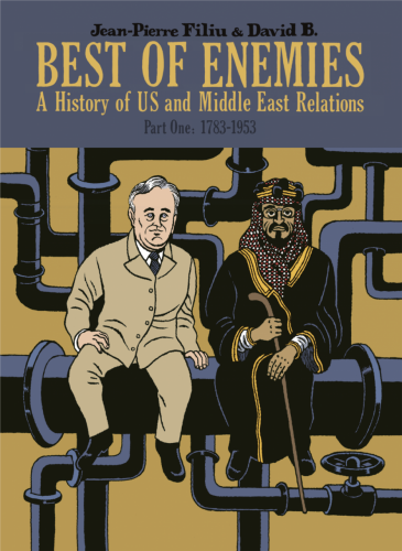 Best of Enemies - A History of US and Middle East Relations Vol.1-2 Complete