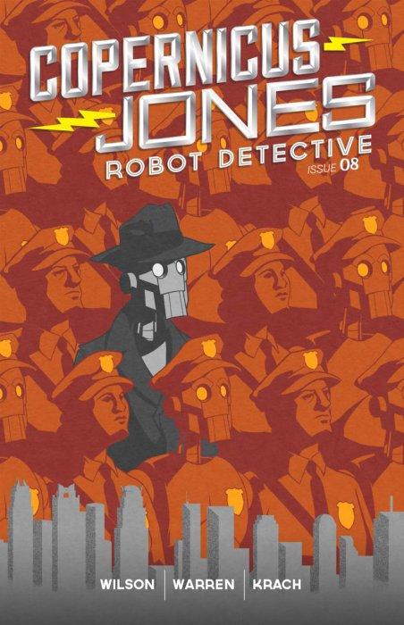 Copernicus Jones - Robot Detective #8