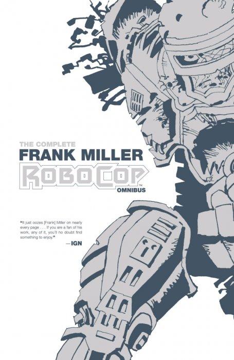 The Complete Frank Miller RoboCop Omnibus #1 - TPB