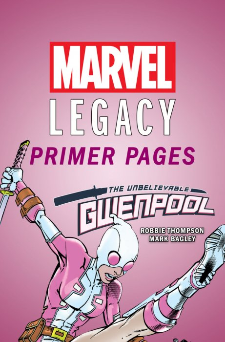 The Unbelievable Gwenpool - Marvel Legacy Primer Pages #1