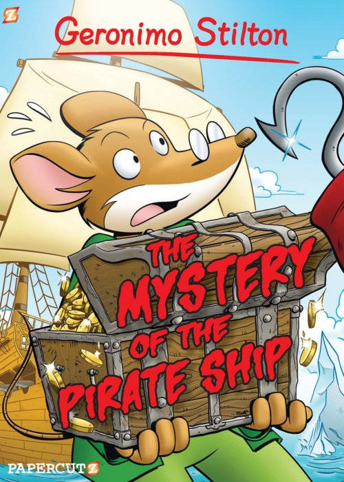 Geronimo Stilton Vol.17 - The Mystery of the Pirate Ship
