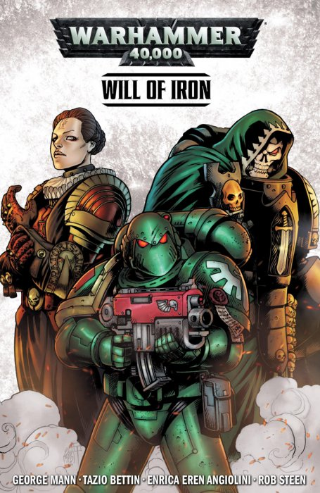 Warhammer 40,000 Vol.1 - Will of Iron