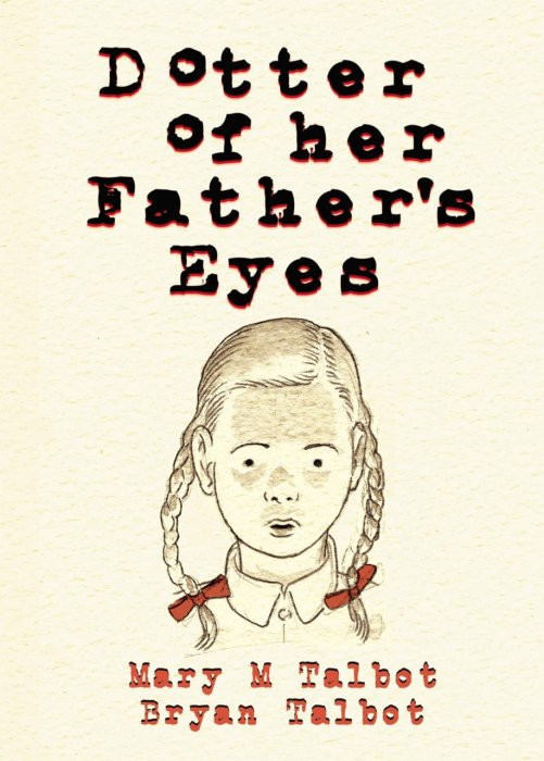 Dotter of Her Father's Eyes #1 - TPB