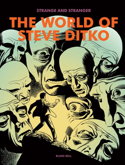 Strange and Stranger - The World of Steve Ditko #1
