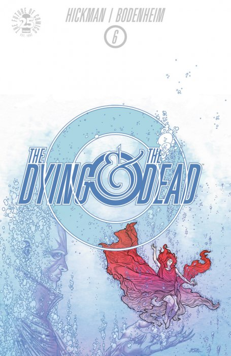 The Dying and the Dead #06