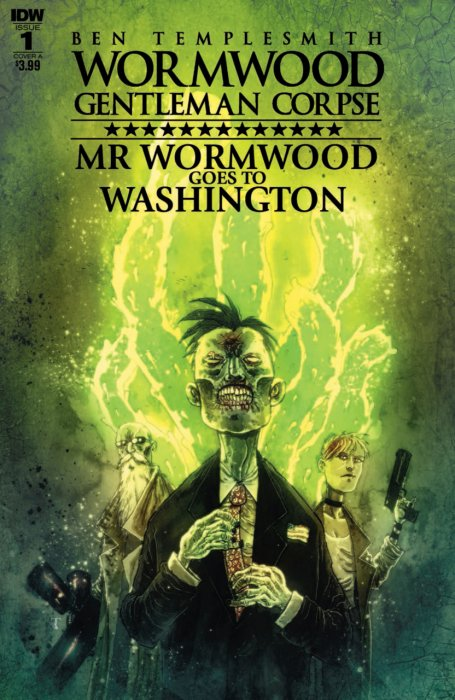 Wormwood Gentleman Corpse - Mr. Wormwood Goes to Washington #01