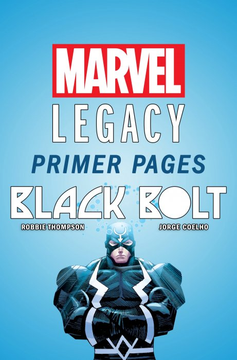 Black Bolt - Marvel Legacy Primer Pages #1