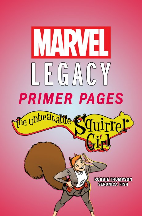 The Unbeatable Squirrel Girl - Marvel Legacy Primer Pages #1