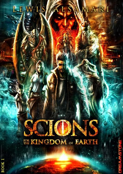 SCIONS - For the Kingdom of Earth #1
