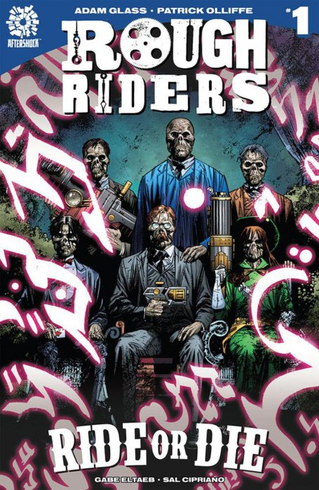 Rough Riders - Ride or Die #1