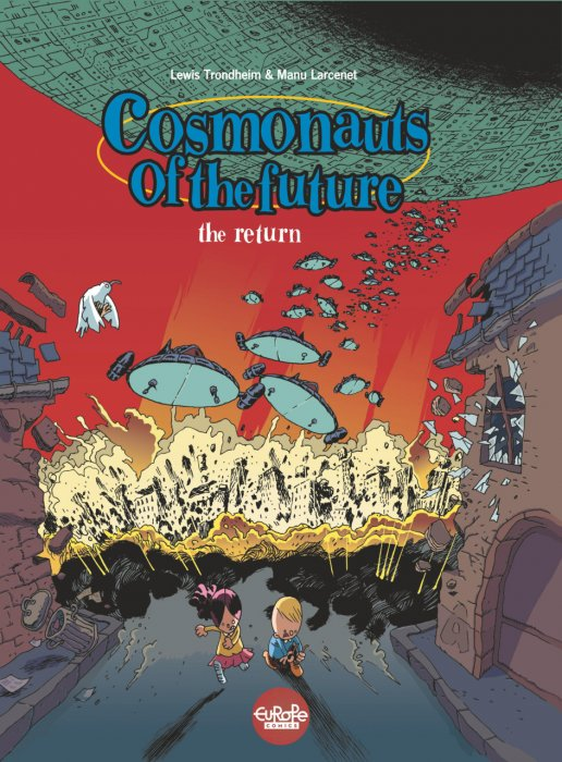 Cosmonauts of the Future #2 - The Comeback