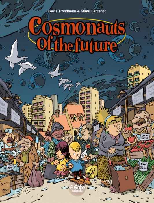 Cosmonauts of the Future #1