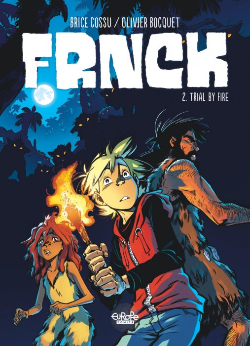 FRNCK #2 - Trial by Fire