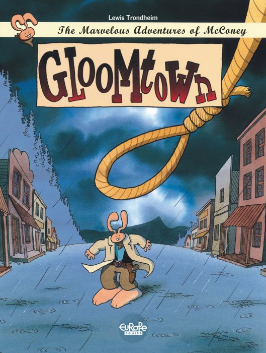 The Marvelous Adventures of McConey #1 - Gloomtown