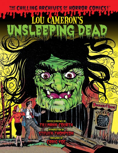 The Chilling Archives of Horror Comics Vol.23 - Lou Cameron_s Unsleeping Dead