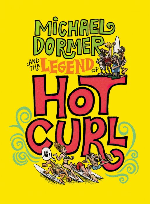Michael Dormer and the Legend of Hot Curl #1 - HC